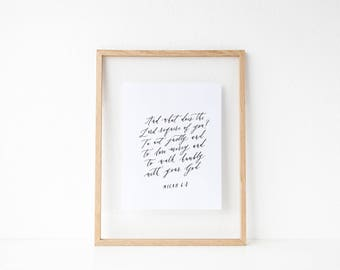 Micah 6:8 Act Justly Love Mercy Walk Humbly // 8x10 Calligraphy Print