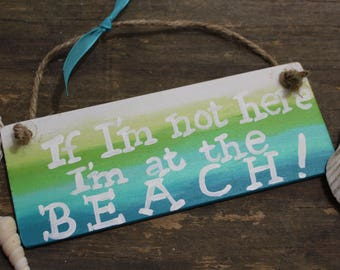 Wooden beach signs Beach sayings Wood signs Ombre Hanging beach sign Beach decorations Beach theme gifts Beach wreath signs
