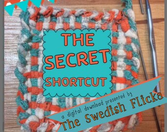 The Secret Shortcut- for a Potholder Weaving Loom, PDF only, Potholder instructions, speedy method that cuts your weaving time in half.