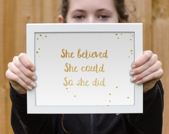 Framed inspirational quote print, she believed she could so she did