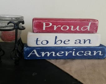 """Rustic Americana Decor Distressed Patriotic Sign """"Proud to be an American"""""""