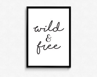 Scandinavian Nursery, Wall Art,  Printable, Wild and Free, Nursery Prints, Typography Quotes, Wall Hangings, Art for Kids, Instant Download
