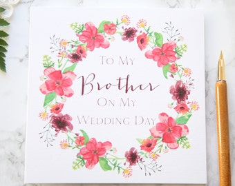 To My Brother On My Wedding Day Card - On The Day Wedding Stationery - Bridal Party Card - Thank You Brother - Beautiful Illustrated Card