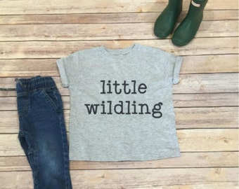 Little Wildling Shirt - Game of Thrones - Kids Shirt - Toddler Shirt - Wild Child - Unisex Kids Shirt