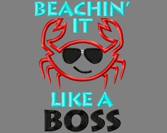 Buy 3 get 1 free! Beachin' it like a boss applique embroidery design, crab boy, summer, beach, 5x7 4x4
