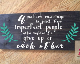 A Perfect Marriage Wood Sign