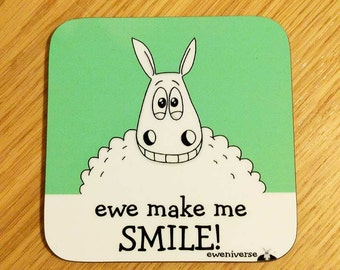 Sheep coaster, Ewe make me SMILE!,  funny coaster, punny gift, gifts for him, gifts for her, funny mat, sheep gift, puns, funny coaster, ewe