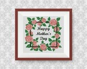 BUY 2, GET 1 FREE! Floral Wreath Happy mother's day Cross Stitch Pattern, pdf counted cross stitch pattern, Instant Download, #P279