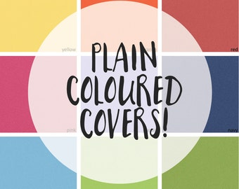 COVER UPGRADE! Plain Colours   (Notebook cover upgrade)