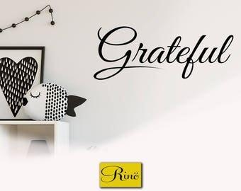 Grateful Wall decal - Grateful Vinyl Sticker Decal Home Vinyl Wall Decal  Vinyl Wall Quote  Bedroom Wall Decal Vinyl Lettering