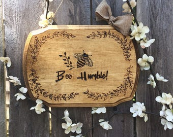 Bee Humble wood burned wall hanging