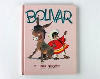 Bolivar by Hardie Gramatky 1961 Putnam Hardcover