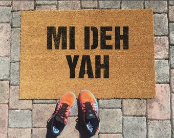 Mi Deh Yah Jamaican Doormat by One Summer