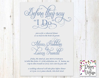 Rehearsal Dinner Invitation - Before They Say I Do Invite - Wedding Rehearsal - I Do Invitation -Vintage Dinner Invite - DIGTIAL FILE
