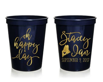 Oh Happy Day Wedding Stadium Cups, Personalized Wedding Cups, Rehersal Dinner, Stadium Cup, Wedding Favor, Oh Happy Day, Your Own State