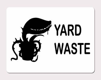 3 Pack of Yard Waste Signs - Vinyl on White - 9X12 Aluminum Street Sign