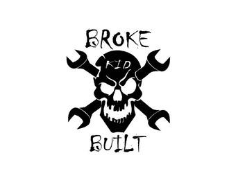 broke kid built sticker