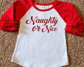 Naughty or Nice Christmas Ruffle Raglan