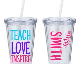 Teach Love Inspire - Personalized Teacher Tumbler - Teacher Appreciation Week - Teacher Gift - End of Year Teacher Gift