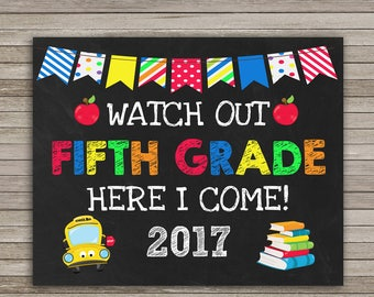 "Watch Out Fifth Grade Here I Come Sign, School Sign,First Day of 5th Grade Chalkboard Sign Printable 8x10"", Back to School, Instant Download"