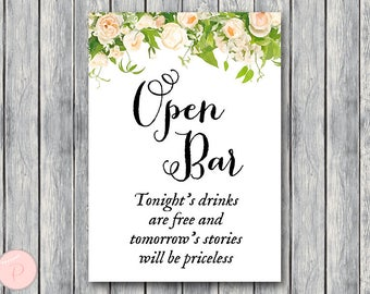 Open bar sign, Wedding Open bar Sign, Drinks are free, tomorrow's stories will be priceless, Wedding decoration sign TH01 DD TH28