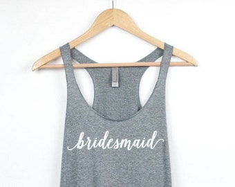 Bridesmaid Tank Top | Bridesmaid Gift | Bachelorette Party Tanks Shirts | Bridal Tanks | Bridal Party Tanks | Bride Tank | Custom Tank