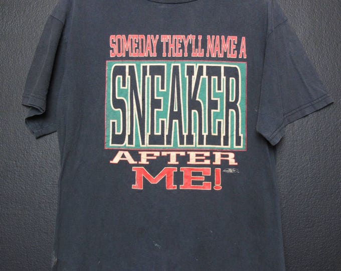 Novelty One Day They'll Name a Sneaker After Me 1990's vintage Tshirt