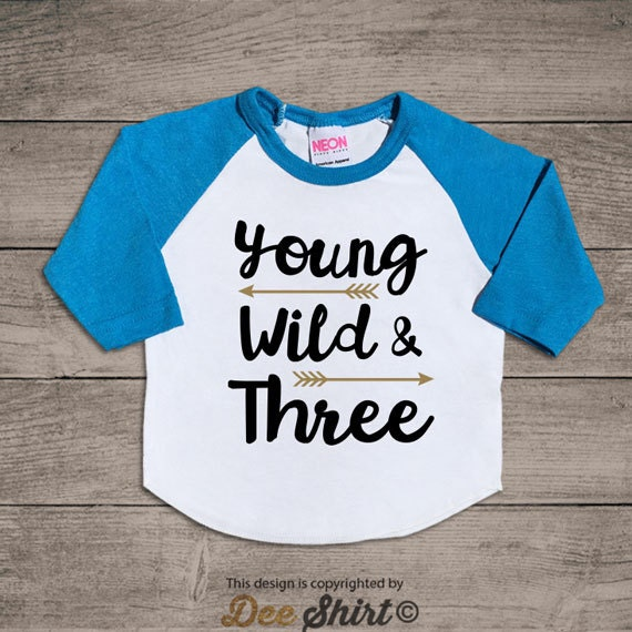 Third birthday t-shirt; 3rd birthday shirt; kids b-day tee; 3 year old infant newborn outfit; young wild three; new years gifts for boy girl