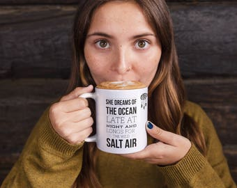 Funny Coffee Mugs   She Dreams of the Ocean Late at Night and Longs for the Wild Salt Air   Mugs   Ocean Minded Mugs   Mermaid