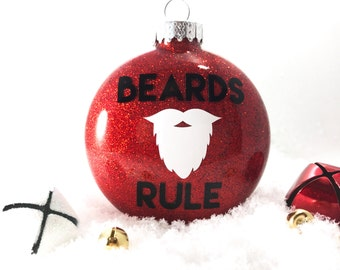 Beards Rule - Santa Claus Ornament - Beard Ornament - Beard Gift - Beard Life - Gifts for Guys