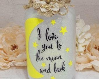 Mason Jar Night Light, Mason Jar Lantern, Mason Jar Light, I Love You To The Moon And Back, Moon Nursery Decor, Mother's Day Gift