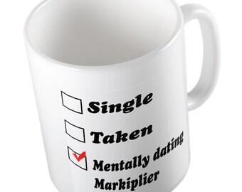 Mentally dating Markiplier mug