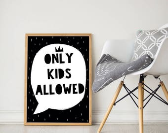 Only kids allowed quote, kids room decor, playroom wall art, nursery print, kids prints, nursery prints, Minimalist nursery, Kids room deco