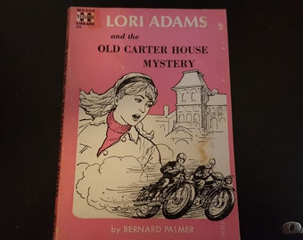 Lori Adams and the Old Carter House Mystery 1969 printing