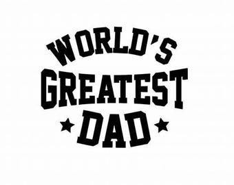 Fathers Day Gift - Worlds Greatest Dad - Fathers Day Gift For Dad - Fathers Day Sticker - Dad Decal - Greatest Dad Decal - Fathers Day