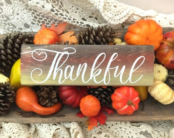 Fall Thankful sign / harvest decor / Autumn decorations / housewarming gift