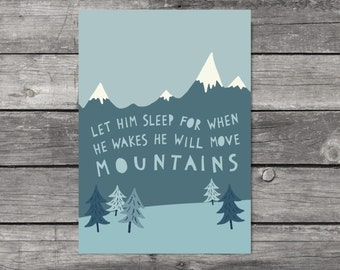 Let Him Sleep Print Blue Nursery Wall Art Boys Room Decor Mountain Print Gift For Boy Blue Nursery Decor He Will Move Mountains Print