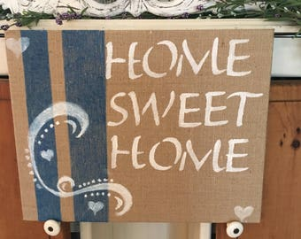 Home Sweet Home burlap canvas sign. Franhouse burlap home sweet home sign. Burlap decor farmhouse decor country decor, farmhouse style