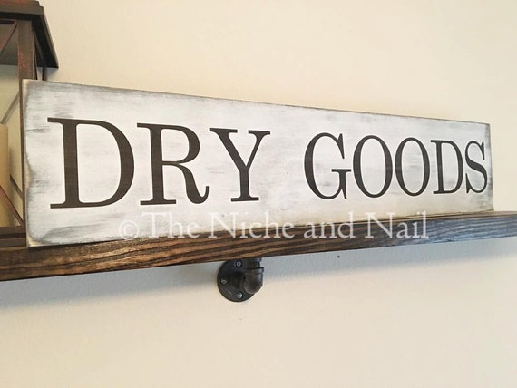 Dry Goods Wood Sign Kitchen Sign Kitchen Decor Rustic Home
