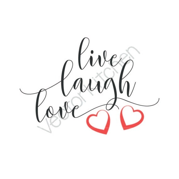 Download Live Laugh Love Cutting Template SVG EPS Silhouette Cricut ...