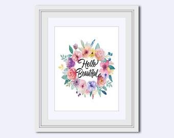 Hello Beautiful printable - wife wall art - Inspirational Quote - Printable Art - printable women gift - printable quote - calligraphy print