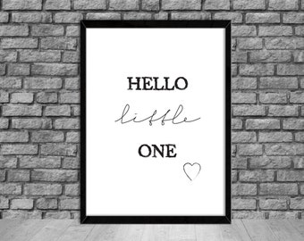 PRINTABLE Art Hello Little One Inspirational Quote Wall Art Motivational Poster Print Wall Decor Quote Wall Art Prints (2) Instant Download