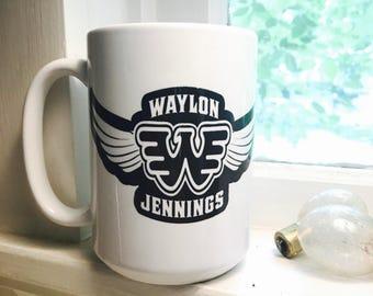 Waylon Jennings Mug, Waylon, Waylon Coffee Mug, Fathers Day Gift, Gift for Him, Gift for Dad, Gift for Grandpa, Waylon Cup, Outlaw Legends