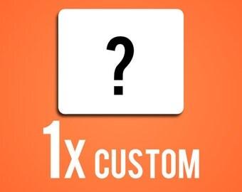 Custom Mouse Pad, Custom MousePad, Rectangle or Round (9.99/per)