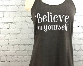 Yoga Tank Top, Believe In Yourself, Yoga Clothes, Workout Tank Top, Inspirational Tank Top, Racerback Tank Top, Women's Tank Top, Yoga Tank