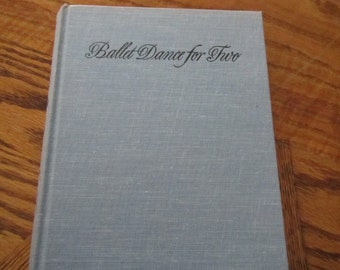 1960 ** Ballet Dance for Two ** 1st Edition ** Jean Ure **  sj