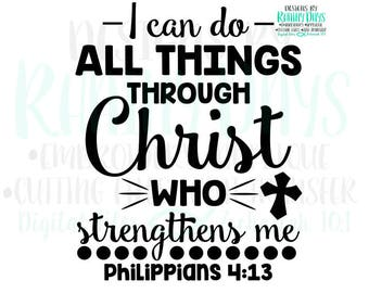 Buy 3 get 1 free! I can do all things through Christ who strengthens me, philippians 4:13 cutting file, SVG, DXF, png, Bible verse design