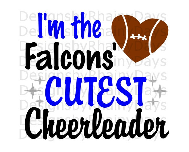Buy 3 get 1 free! I'm the Falcons' cutest cheerleader cutting file, SVG, DXF, png, Falcon, football, girl, cute design