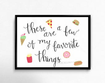 These Are A Few of My Favorite Things, 8x10 and 5x7 Printable, Sound of Music Lyrics, Junk Food Illustration, Hand Lettered