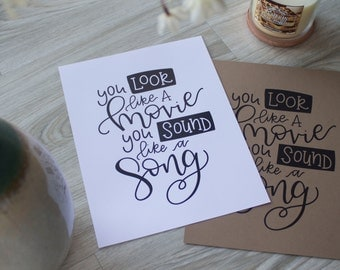 You Look Like a Movie, You Sound Like a Song Hand Lettered Print Adele Lyrics - 8 1/2 x 11 - Add Foil